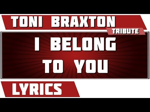Toni Braxton - I Belong to You