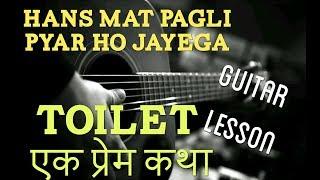 download lagu Hans Mat Pagli - Toilet Ek Prem Katha Guitar gratis