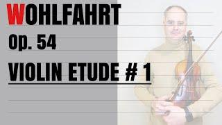 Franz Wohlfahrt Violin Etude no. 1 Op. 54