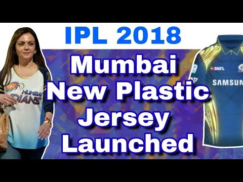 IPL 2018 : Mumbai Indians Launched New Jersey Made With Recycled Plastic