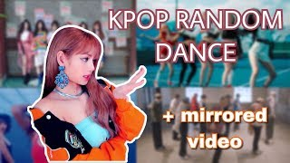 KPOP RANDOM DANCE with mirrored video [NEW]