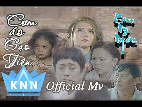 CƠM ÁO GẠO TIỀN (Full Official MV) | Kim Ny Ngọc, Tấn Bo | MV Mới Nhất 2018 thumbnail