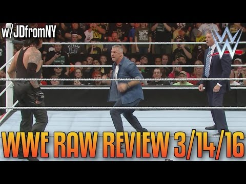 WWE Raw 3/14/16 Review: Triple H vs Dolph Ziggler, Roman Reigns Returns, Shane McMahon/Undertaker