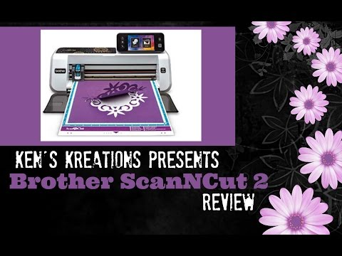 Brother Scan and Cut 2 Review & Tutorial