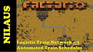 Logistics Train Network Mod Tutorial - Automatic Train schedules