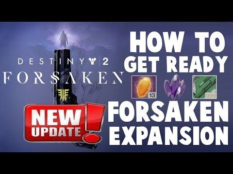 Destiny 2 - HOW TO PREPARE FOR FORSAKEN EXPANSION!!! thumbnail
