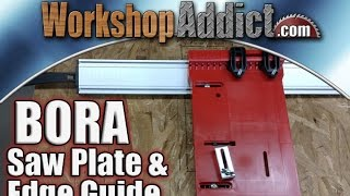 BORA Saw Plate Review & WTX Clamp Edge Guide