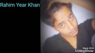 Tomar name gan gahia bye Rahim year Khan comilla