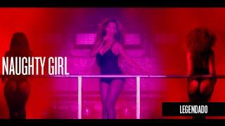 Naughty Girl (legendado) - ON THE RUN TOUR [E05]