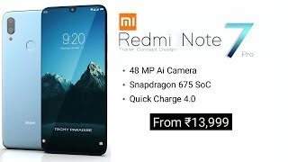Redmi Note 7 pro - 48 MP Camera, 5G, Android 9.0 Pie, Price And Specs
