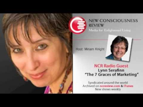 Interview with Lynn Serafinn Author of The 7 Graces of Marketing - New Conscious Review
