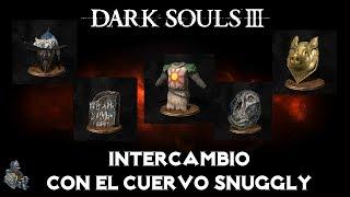 Guia: Dark souls 3 / Intercambio de objetos con el cuervo Snuggly