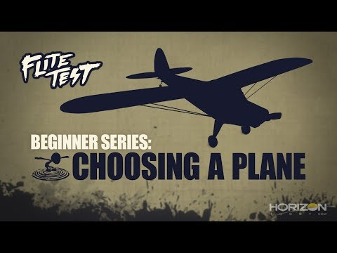 Flite Test : RC Planes for Beginners: How to Choose - Beginner Series - Ep. 1