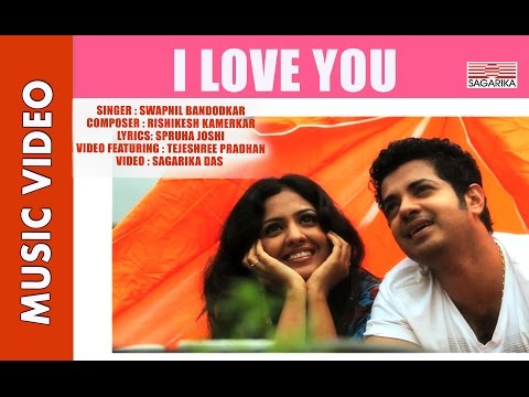 i Love You By Swapnil Bandodkar For Sagarika Music.mov video