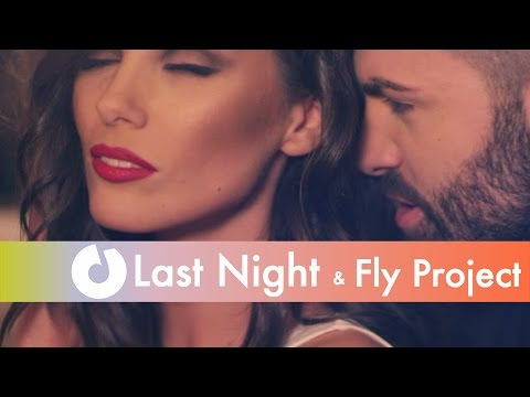 Last Night feat. Fly Project - Next To You (Official Music Video)