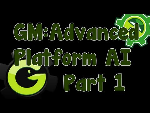 Game Maker Tutorial - Advanced Platform AI Part 1 - Episode 60