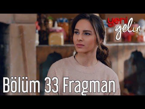 Yeni Gelin 33. Bölüm Fragman