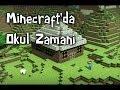 Minecraft'da Okul Zamanı - Bölüm 7