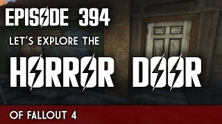 Scotch & Smoke Rings Episode 394 - Let's Explore the Horror Door of Fallout 4