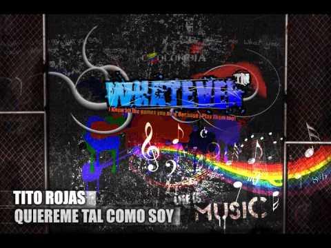 Tito Rojas - Quiereme Tal Como Soy video