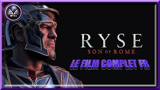 Ryse Son of Rome Game Movie Le Film complet en Français
