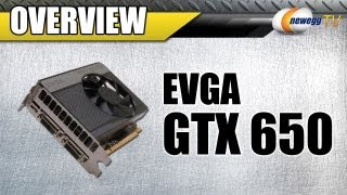 Newegg TV_ EVGA GeForce GTX 650 1GB Overview & Benchmarks
