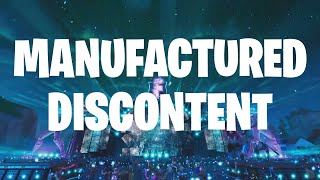 Manufactured Discontent and Fortnite