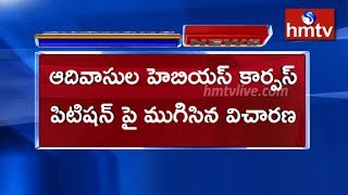 High Court Orders Immediate Rehabilitation of Adivasis | Hyderabad | hmtv