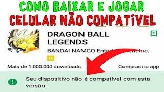 DRAGON BALL LEGENDS: Como Baixar e Jogar Em Celulares Não Compatíveis • Apk Funcionando