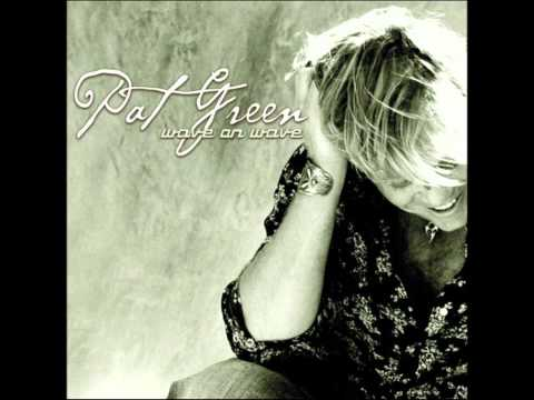 Pat Green - Virginia Belle
