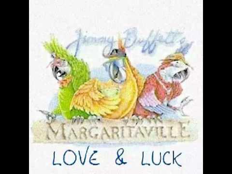 Jimmy Buffett - Love And Luck