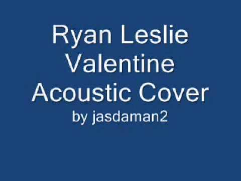 Ryan Leslie Valentine Acoustic Cover FULL VERSION w/ guitar chords