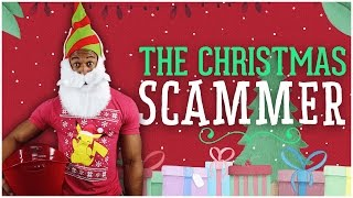 THE CHRISTMAS SCAMMER