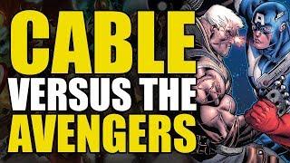 Cable vs The Avengers, The X-Men & Red Hulk (Avengers: X-Sanction)