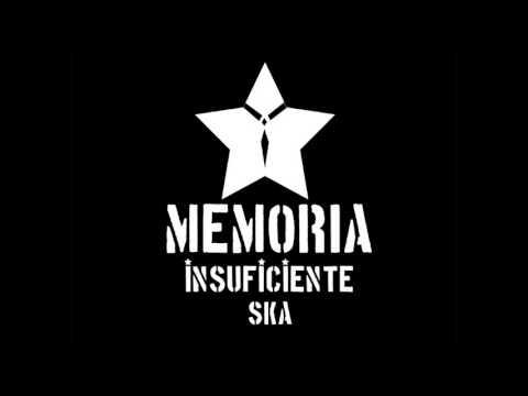 La Mafafa - Memoria Insuficiente Ska