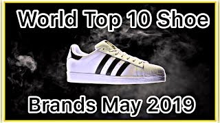 Top 10 Shoe Brands In The World May 2019 | Most Expensive Shoe Brands | English