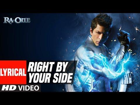 Right By Your Side With Lyrics | Ra.One | ShahRukh Khan, Kareena Kapoor