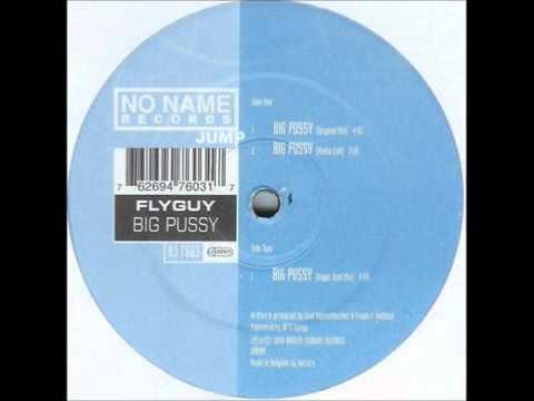 Flyguy ‎-- Big Pussy (angel Dust Mix) No Name Records video