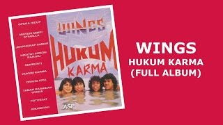 Wings - Hukum Karma (Full Album)
