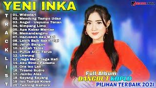 Download lagu YENI INKA FULL ALBUM TERBARU 2021    DANGDUT KOPLO TERBAIK   WIDODARI