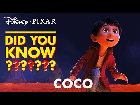 Pixar Did You Know?   Facts About Coco