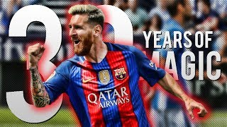 Lionel Messi ● 30 Years Of Magic ● Best Skills Ever HD