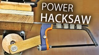 How To Make A Drill Press Hacksaw