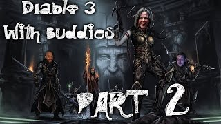 "Diablo 3 Play With Buddies Pt. 2 ""Looking For a Wife!"""