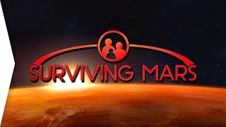 Surviving Mars ► NEW Space Colony Survival City-building Game! - [Gamer Encounters]