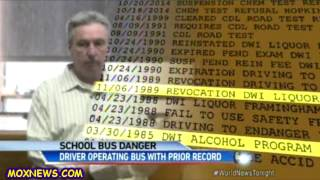 Another School Bus Driver Arrested For DUI With Bus Full Of Kids!