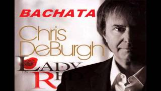 Chris DeBurgh - Lady In Red - Bachata
