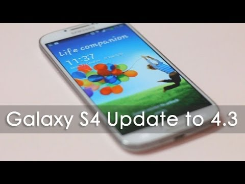 Android 4.3 Update for the Samsung Galaxy S4