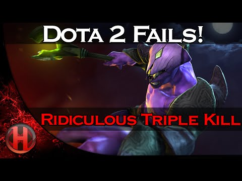 Dota 2 Fails - Ridiculous Triple Kill