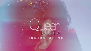 Queentanisha - Inside of me